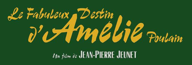 Title for the film Le Fabuleux Destin d'Amélie Poulain