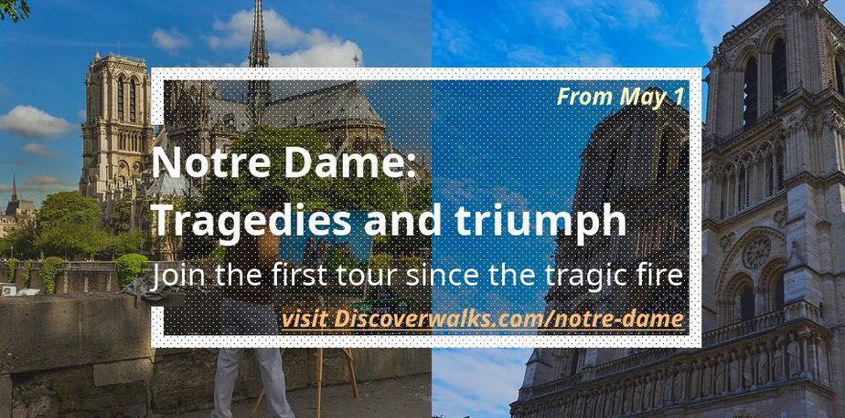 Visit Notre Dame - guided tour 2019